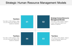 Strategic Human Resource Management Models Ppt PowerPoint Presentation Show Examples Cpb