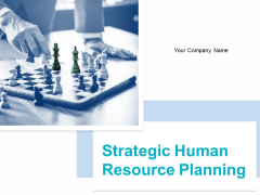 Strategic Human Resource Planning Ppt PowerPoint Presentation Complete Deck With Slides