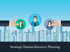 Strategic Human Resource Planning Ppt PowerPoint Presentation Outline Demonstration