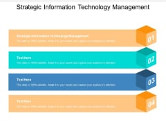 Strategic Information Technology Management Ppt PowerPoint Presentation Infographic Template Example 2015 Cpb