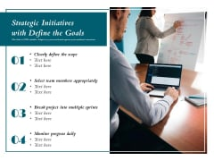 Strategic Initiatives With Define The Goals Ppt PowerPoint Presentation Infographic Template Background PDF