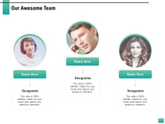 Strategic Manpower Management Our Awesome Team Ppt Gallery Objects PDF