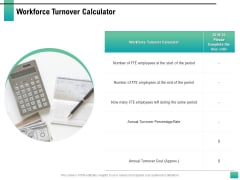 Strategic Manpower Management Workforce Turnover Calculator Ppt Portfolio Template PDF