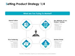 Strategic Marketing Plan Setting Product Strategy Ppt PowerPoint Presentation Slides Graphics Tutorials PDF