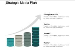 Strategic Media Plan Ppt PowerPoint Presentation Visual Aids Gallery