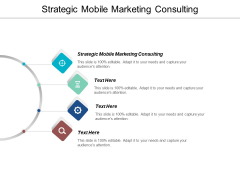 Strategic Mobile Marketing Consulting Ppt PowerPoint Presentation File Layout Ideas Cpb