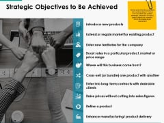 Strategic Objectives To Be Achieved Ppt Powerpoint Presentation Infographic Template Backgrounds