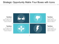 Strategic Opportunity Matrix Four Boxes With Icons Ppt PowerPoint Presentation Slides Grid