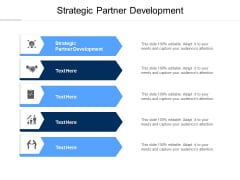 Strategic Partner Development Ppt PowerPoint Presentation File Clipart Cpb Pdf