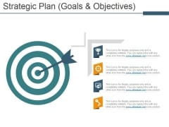 Strategic Plan Goals And Objectives Ppt PowerPoint Presentation Infographic Template Smartart