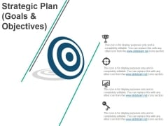 Strategic Plan Goals And Objectives Ppt PowerPoint Presentation Inspiration Backgrounds