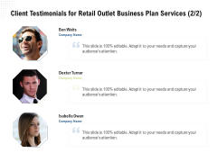Strategic Plan Retail Store Client Testimonials For Retail Outlet Business Plan Services Audience Diagrams PDF