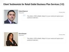 Strategic Plan Retail Store Client Testimonials For Retail Outlet Business Plan Services Portrait PDF
