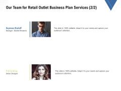 Strategic Plan Retail Store Our Team For Retail Outlet Business Plan Services Market Designs PDF