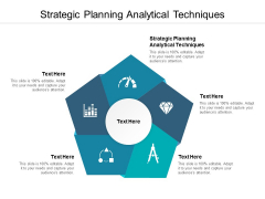 Strategic Planning Analytical Techniques Ppt PowerPoint Presentation Styles Background Designs Cpb