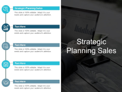 Strategic Planning Sales Ppt PowerPoint Presentation File Themes Cpb