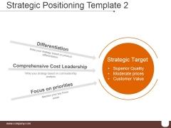 Strategic Positioning Template 2 Ppt PowerPoint Presentation Microsoft