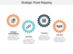 Strategic Road Mapping Ppt PowerPoint Presentation Show Influencers Cpb