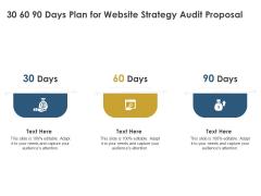 Strategic SEO Audit 30 60 90 Days Plan For Website Strategy Audit Proposal Graphics PDF