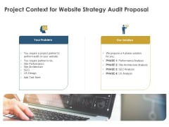 Strategic SEO Audit Project Context For Website Strategy Audit Proposal Summary PDF