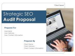 Strategic SEO Audit Proposal Ppt PowerPoint Presentation Complete Deck With Slides