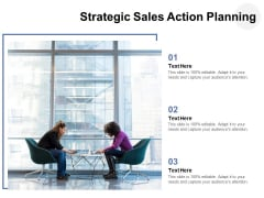 Strategic Sales Action Planning Ppt PowerPoint Presentation File Introduction PDF