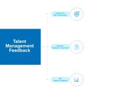 Strategic Talent Management Talent Management Feedback Ppt PowerPoint Presentation Show Outline PDF