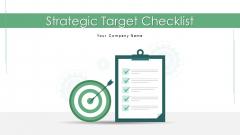 Strategic Target Checklist Operational Efficiency Ppt PowerPoint Presentation Complete Deck With Slides