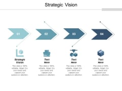 Strategic Vision Ppt Powerpoint Presentation Gallery Graphics Template Cpb