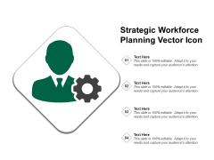 Strategic Workforce Planning Vector Icon Ppt PowerPoint Presentation Slides Layout