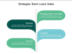 Strategies Bank Loans Sales Ppt PowerPoint Presentation Ideas Graphics Download Cpb