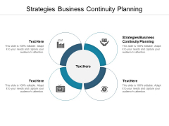 Strategies Business Continuity Planning Ppt PowerPoint Presentation Slides Show Cpb