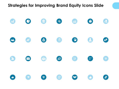 Strategies For Improving Brand Equity Icons Slide Ppt PowerPoint Presentation Icon Mockup