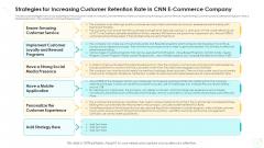 Strategies For Increasing Customer Retention Rate In CNN E Commerce Company Topics PDF