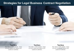 Strategies For Legal Business Contract Negotiation Ppt PowerPoint Presentation Pictures Example File