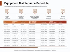 Strategies For Organizing Events Equipment Maintenance Schedule Ppt PowerPoint Presentation Infographics Graphics PDF