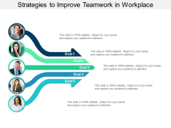 Strategies To Improve Teamwork In Workplace Ppt Powerpoint Presentation Inspiration Example