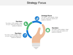 Strategy Focus Ppt PowerPoint Presentation Pictures Guidelines Cpb