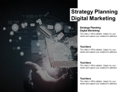 Strategy Planning Digital Marketing Ppt PowerPoint Presentation Outline Example Cpb