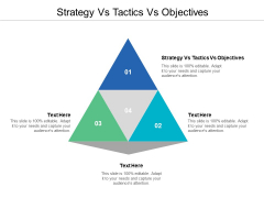 Strategy Vs Tactics Vs Objectives Ppt PowerPoint Presentation File Show Cpb