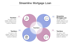 Streamline Mortgage Loan Ppt PowerPoint Presentation Infographic Template Maker Cpb