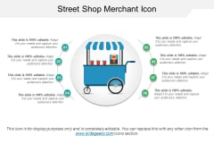 Street Shop Merchant Icon Ppt PowerPoint Presentation Infographics Vector
