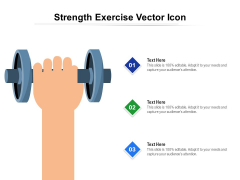 Strength Exercise Vector Icon Ppt PowerPoint Presentation Layouts Topics PDF