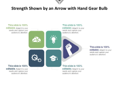 Strength Shown By An Arrow With Hand Gear Bulb Ppt PowerPoint Presentation File Clipart PDF