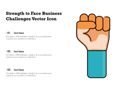 Strength To Face Business Challenges Vector Icon Ppt PowerPoint Presentation Layouts Portfolio PDF
