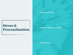 Stress And Procrastination Ppt PowerPoint Presentation Infographics Aids