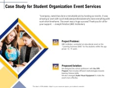 Student Club Event Planning Case Study For Student Organization Event Services Ppt Outline Display PDF