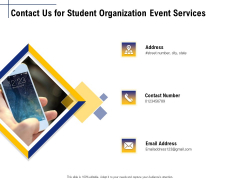 Student Club Event Planning Contact Us For Student Organization Event Services Ppt Portfolio Model PDF
