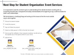 Student Club Event Planning Next Step For Student Organization Event Services Ppt Outline Designs PDF