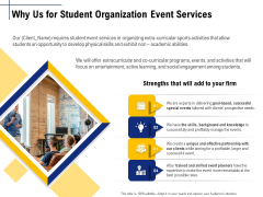 Student Club Event Planning Why Us For Student Organization Event Services Ppt Layouts Influencers PDF